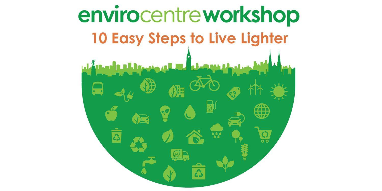 10 Easy Steps to Live Lighter Workshop